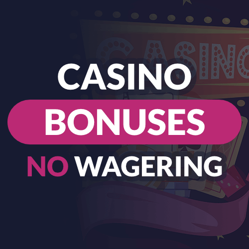 Online Casino Without Wagering Requirements