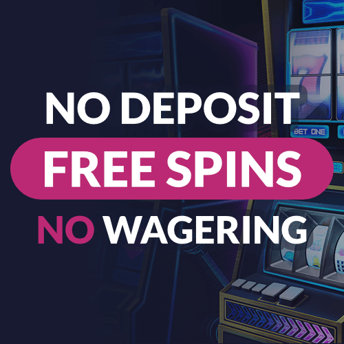 Free Spins No Deposit No Wagering