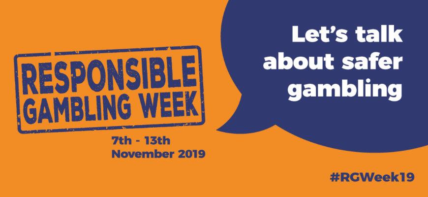 Responsible Gambling Week 2019 - Let's Talk About Safer Gambling - Banner