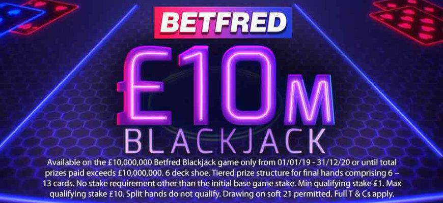 Betfred relaunches popular £10 million Blackjack promotion - Banner