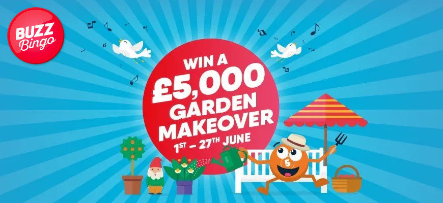 Win a £5K garden makeover with Buzz Bingo - Banner