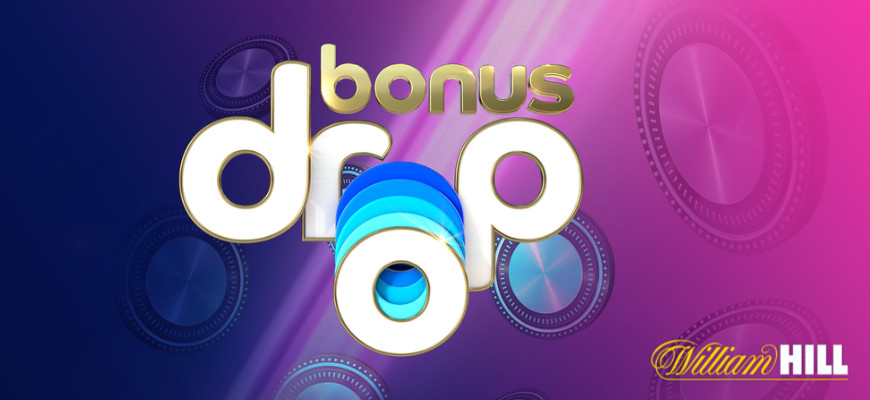 Win free spins, free bonuses and cash prizes on William Hill's Bonus Drop - Banner